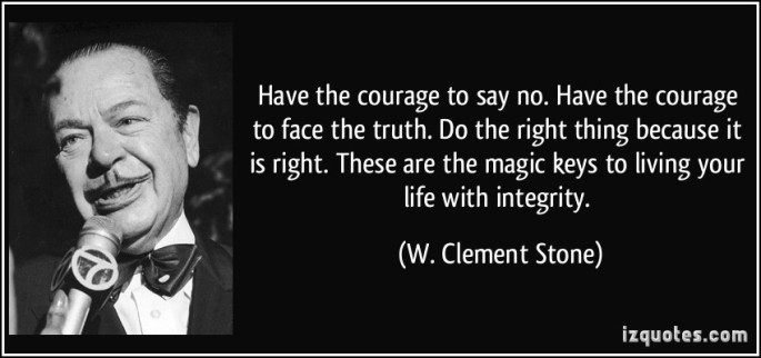 clement stone integrity quote