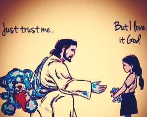 Jesus isn't in the habit of stealing toys from little girls.