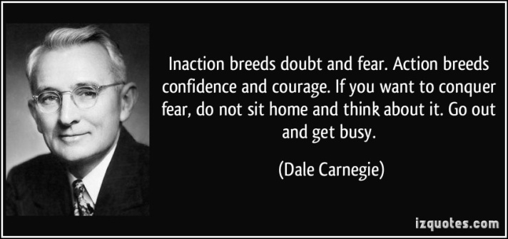 Dale Carnegie doubt and fear quote